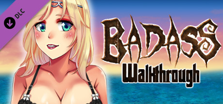 BADASS Walkthrough Free Download