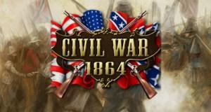 Civil War 1864 Free Download