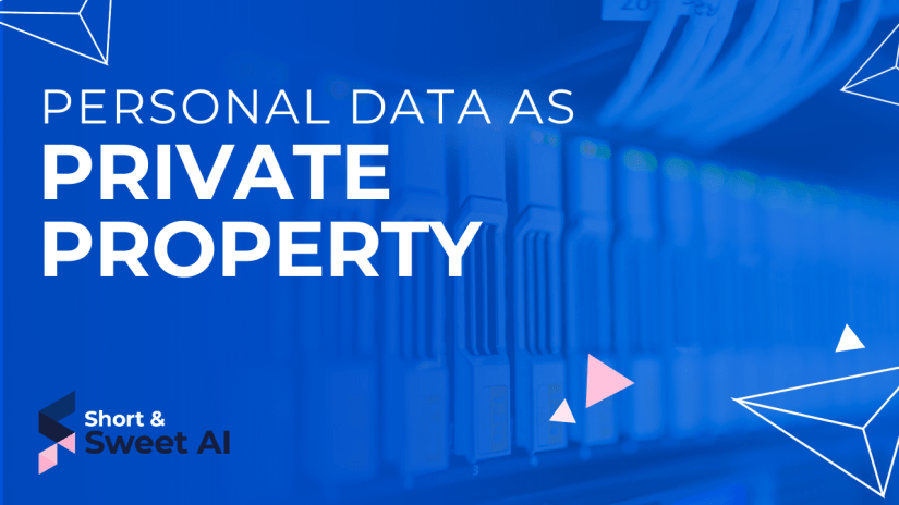 Personal Data as Private Property