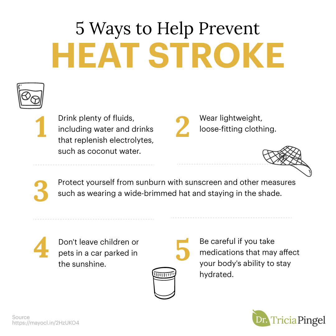 5 ways to help prevent heat stroke - Dr. Pingel
