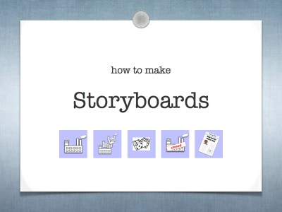 How to make storyboards