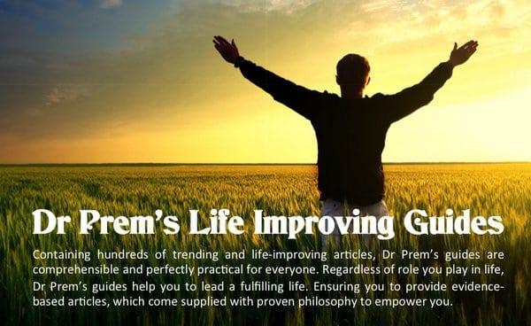 Life Improving Guides by Dr Prem=  width