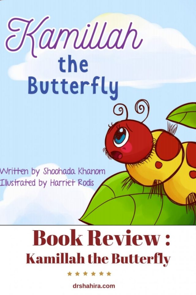 Book Review, Kamillah the Butterfly, Children book, Islamic book, Books for Muslims, Islamic childrens book