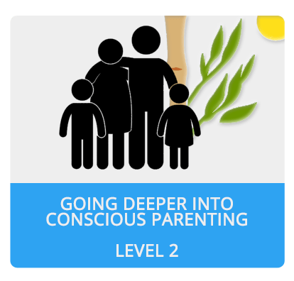 Going Deeper Into Conscious Parenting