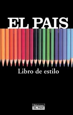 El Manual o Libro de Estilo de El País, uno de los más difundidos