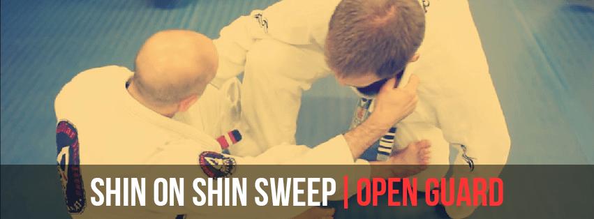 SHIN ON SHIN SWEEP | OPEN GUARD