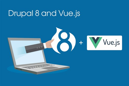 Drupal 8 and Vue.js