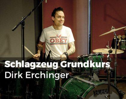 Grundkurs Schlagzeug Dirk Erchinger