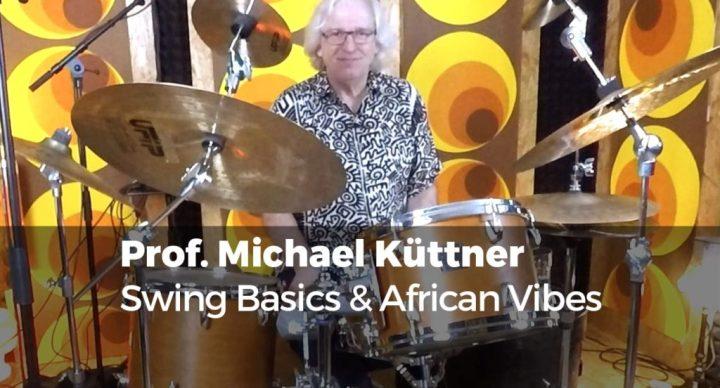 Swing Basics & African Vibes mit Prof. Michael Küttner