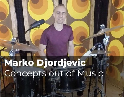 Concepts out of Music with Marko Djordjevic