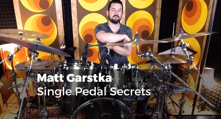 Single Pedal Secrets with Matt Garstka