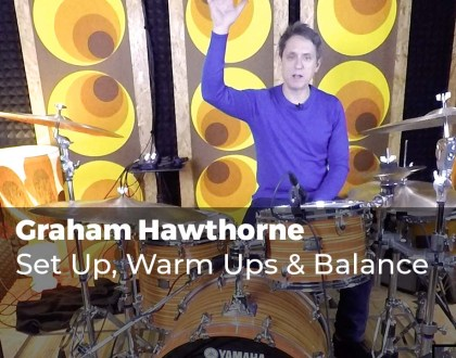 Set Up, Warm Ups & Balance with Graham Hawthorne