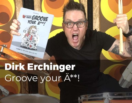 Groove your Ä**! mit Dirk Erchinger