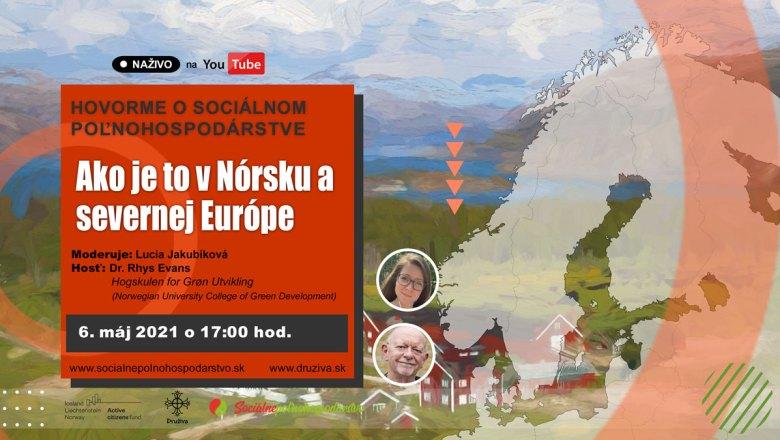 HOVORME O SOCIÁLNOM POĽNOHOSPODÁRSTVE – Ako je to v Nórsku a severnej Európe