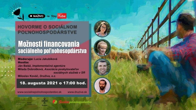 HOVORME O SOCIÁLNOM POĽNOHOSPODÁRSTVE – Možnosti financovania sociálneho poľnohospodárstva