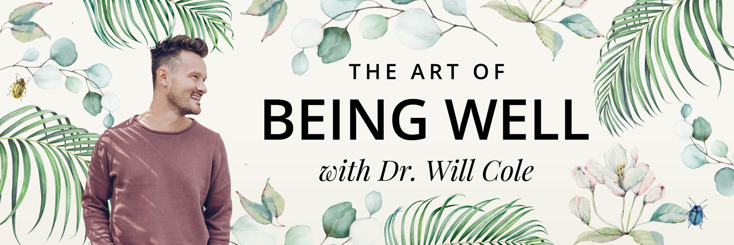 Premiering January 14th! Dr. Will Cole