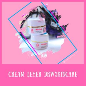 Cream Krim Leher Drw Skincare