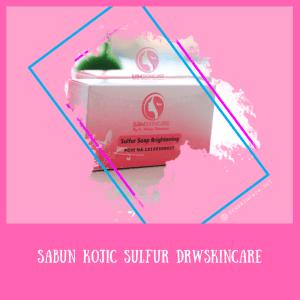 Sabun Kojic Sulfur Drw Skincare