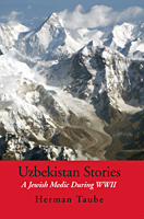 Uzbekistan Stories A Jewish Medic During WWII Cover