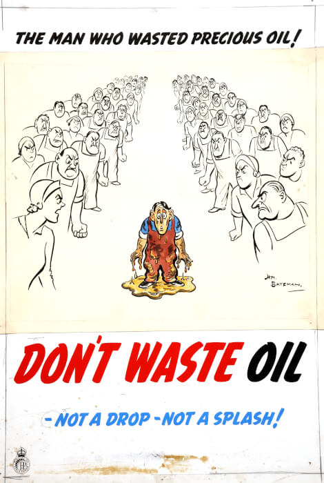 This is an old school poster. A tiny man drenched in oil stands in the middle while the other people stare at him angrily for wasting precious oil.