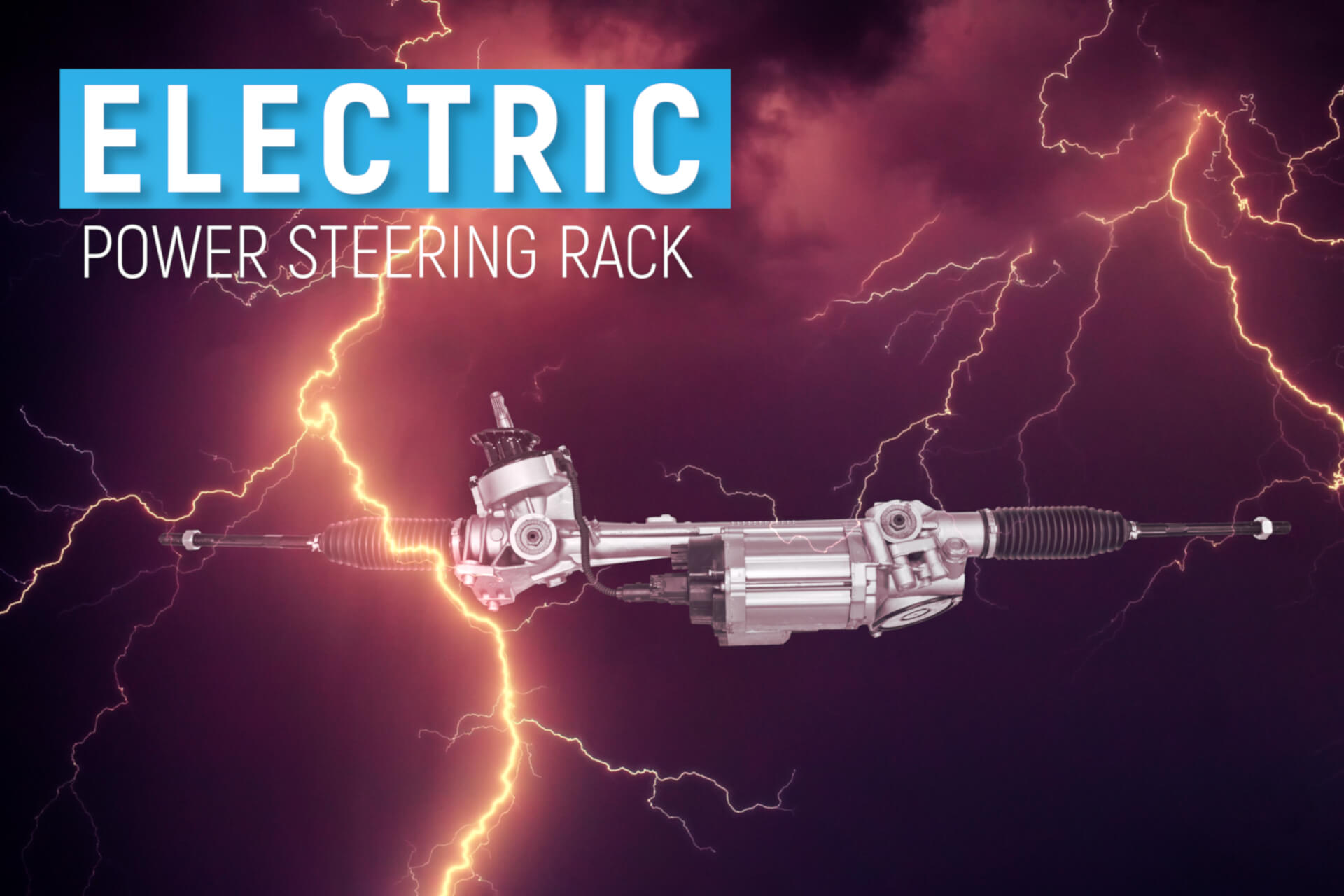 What is Electric Power Steering Rack and How it Works?