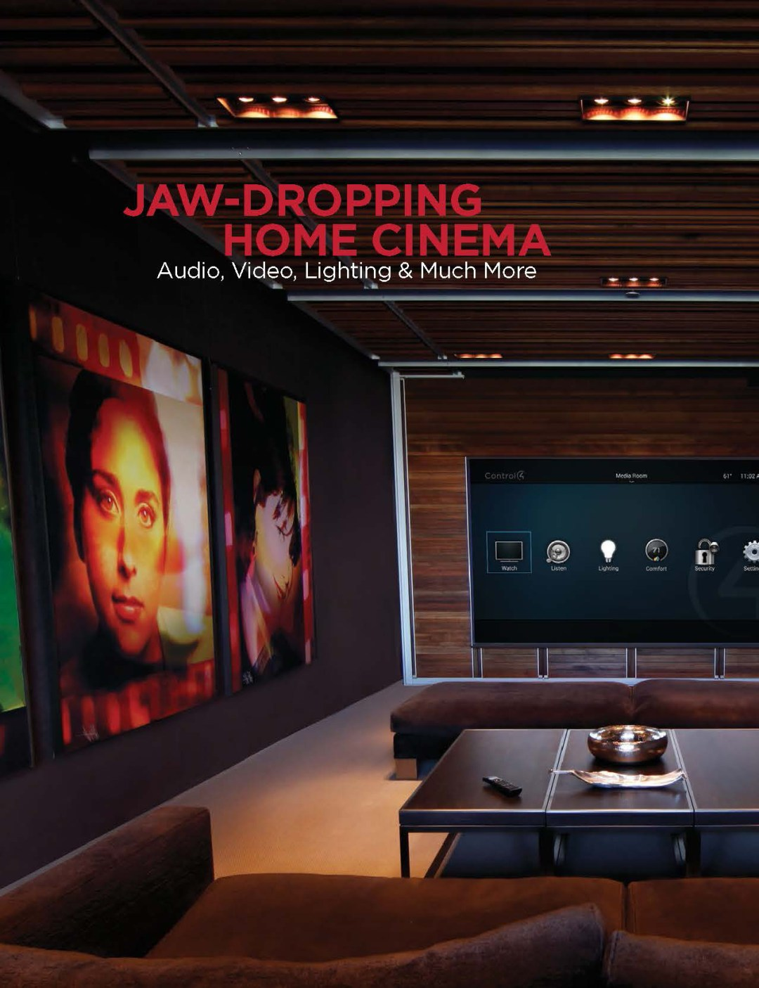 Jaw Dropping home cinema - Audio, Video, Lighting and much more.