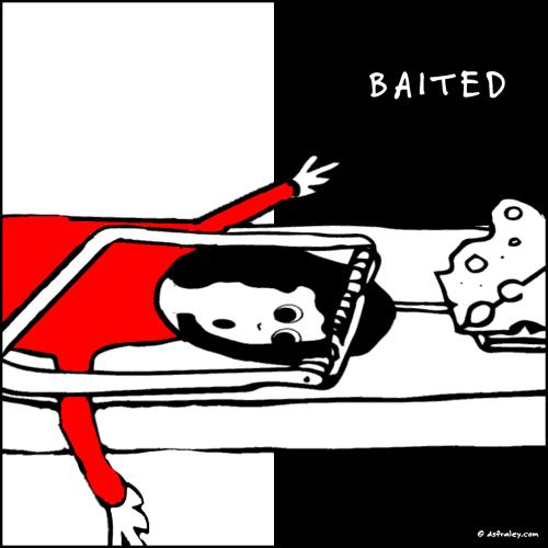 Baited