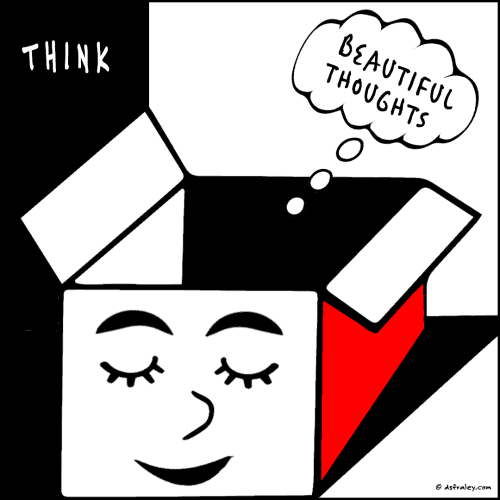 Think Beautiful Thoughts