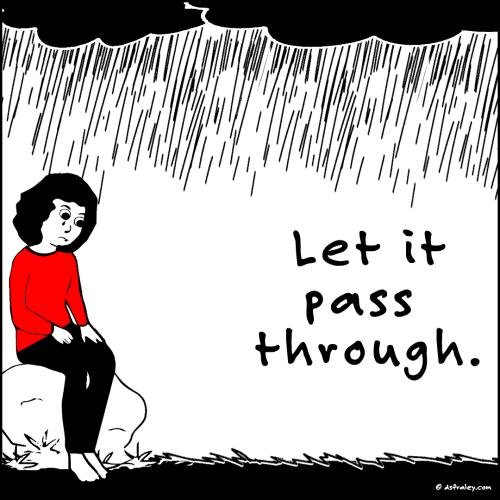 Let It Pass Through
