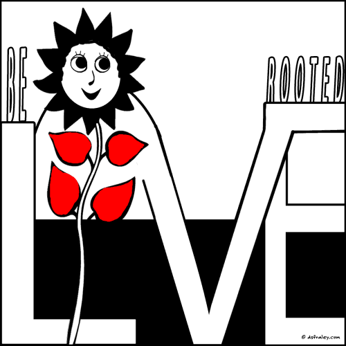 Be Love Rooted