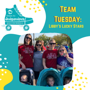 Walk on Wheels Team Tuesday: Libby's Lucky Stars