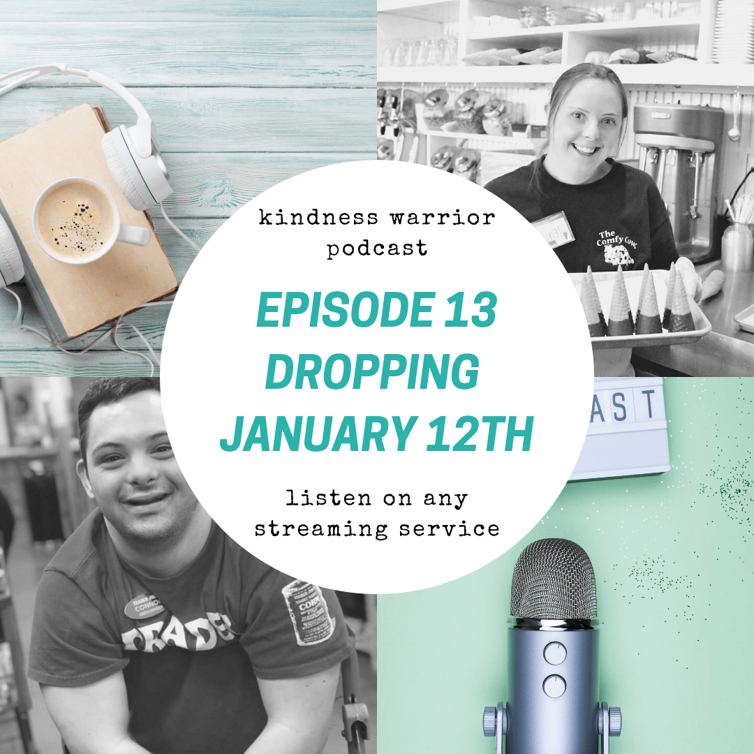Kindness Warrior Podcast Episode 13 Dropping January 12th!!