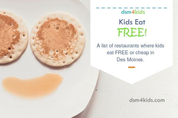 Kids Eat Free List - dsm4kids.com