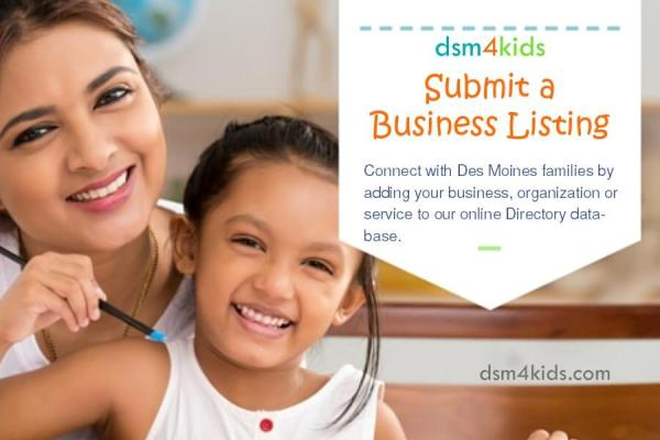 Submit a Business Listing - dsm4kids.com