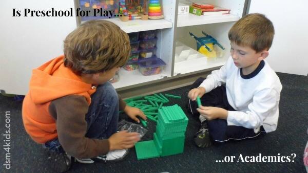 Is Preschool 4 Play or Academics? - dsm4kids.com