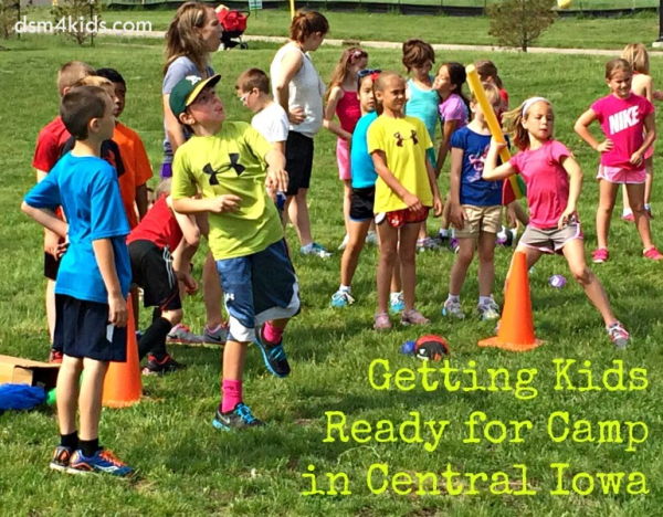 Getting Kids Ready for Camp in Central Iowa - dsm4kids.com