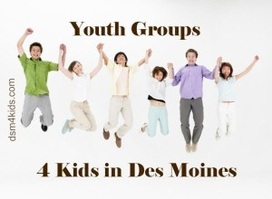 Youth Groups 4 Kids in Des Moines - dsm4kids.com