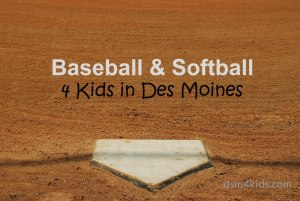Baseball & Softball 4 Kids in Des Moines - dsm4kids.com