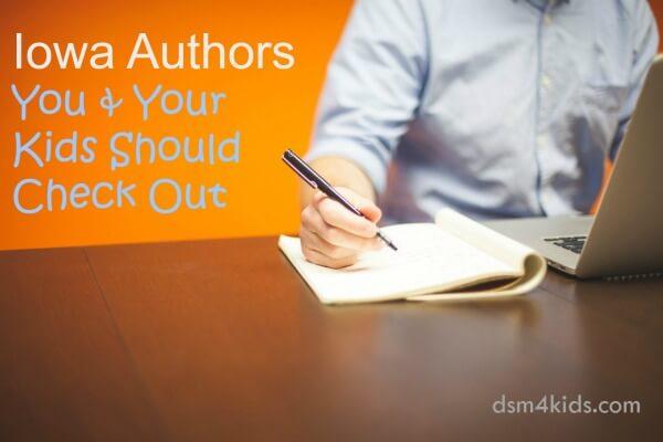 Iowa Authors You & Your Kids Should Check Out - dsm4kids.com