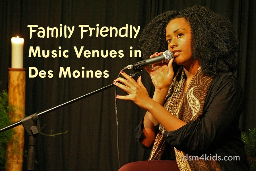 Family Friendly Music Venues in Des Moines
