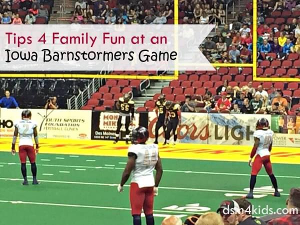 Tips 4 Family Fun at an Iowa Barnstormers Game – dsm4kids.com