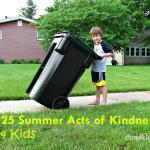 25 Summer Acts of Kindness 4 Kids - dsm4kids.com