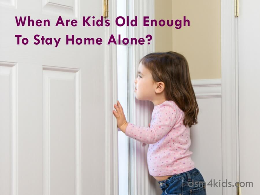 When Are Kids Old Enough To Stay Home Alone?