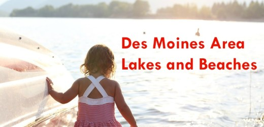Des Moines Area Lakes and Beaches