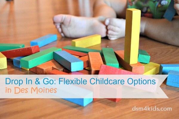 Drop In & Go: Flexible Childcare Options in Des Moines - dsm4kids.com