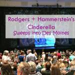 Cinderella Sweeps into the Des Moines Civic Center – dsm4kids.com