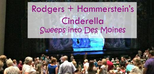 Rodgers + Hammerstein's Cinderella Sweeps into Des Moines