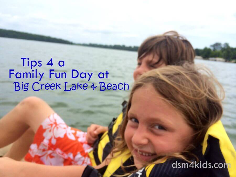 Tips 4 a Family Fun Day at Big Creek Lake & Beach