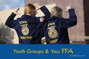 Youth Groups & You: FFA - dsm4kids.com