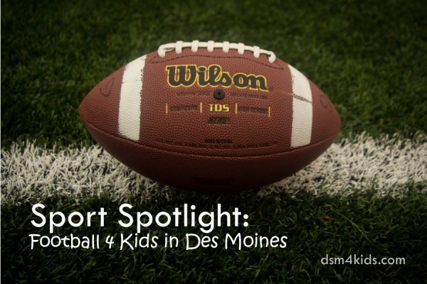 Sport Spotlight: Football 4 Kids in Des Moines
